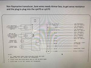 Raymarine Cp570 And Airmar Tm265lh Problem Colore Wire