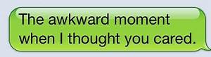 I Thought You Cared Quotes. QuotesGram