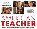 American Teacher | A Documentary Film