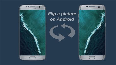 how to flip a picture on android marshmallo