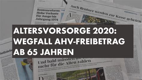 schenkungssteuer freibetrag pro jahr altersvorsorge 2020 wegfall ahv freibetrag