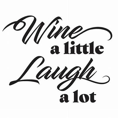 Wall Wine Laugh Quote Lot Decal Decals