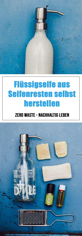 fl 252 ssigseife aus seifenresten selbst herstellen rezept zero waste fl 252 ssigseife