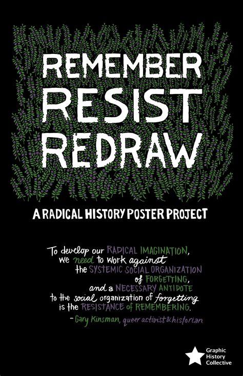remember resist redraw  radical history poster