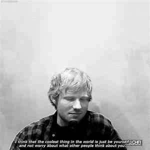 ed sheeran quote gif | Tumblr