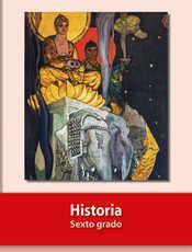Libro de español 6 grado contestado pag 132. Historia Sexto grado 2020-2021 - Libros de Texto Online