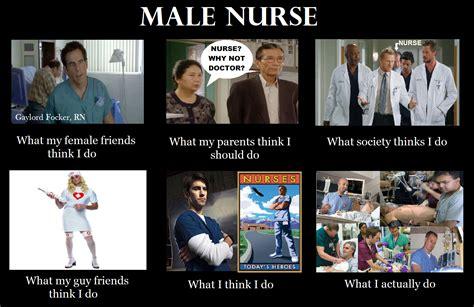 Male Nurse Meme - 16 male nurse jokes of murses and men nursebuff