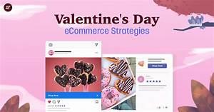 10 Best Customer-Inspired Valentine's Day Marketing Campaigns