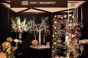 wedding shows wildabout at the national wedding show flowerona