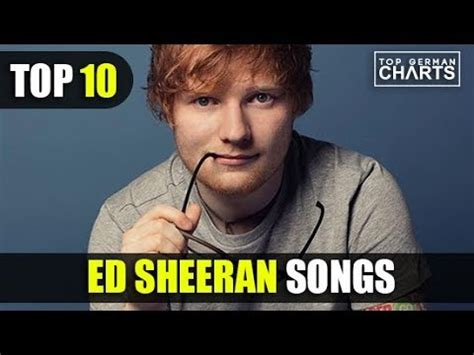 Top 10 Ed Sheeran Songs 2018 Youtube