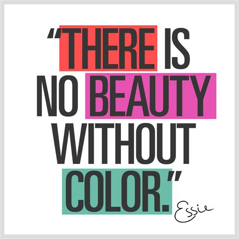 quote about color live in color essie inspirational quotes