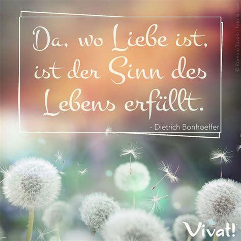 #Zitate und #Sprüche: »Da, wo Liebe ist, ist der Sinn des ...