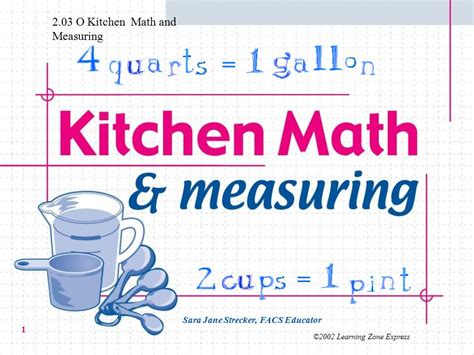 Kitchen Math Measurements by 2 03 O Kitchen Math And Measuring Ppt