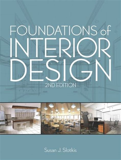 foundations  interior design susan  slotkis