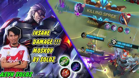 insane damage moskov  gameplaybuild  asyn soloz