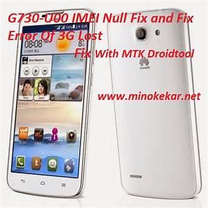 Huawei G730 U00 Imei Null Error Fix
