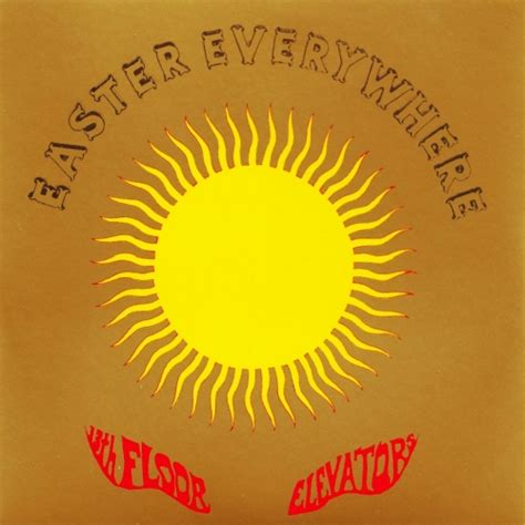 13th Floor Elevators Easter Everywhere by 13th Floor Elevators Easter Everywhere 2lp Southbound