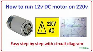 How To Run 12v Dc Motor On 220v