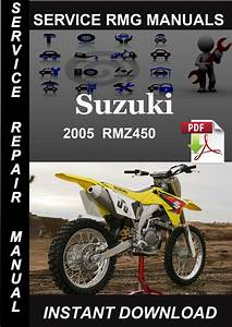 2005 Suzuki Rmz450 Service Repair Manual Download