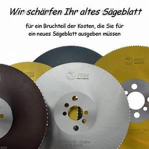Sägeblatt Schärfen Kosten : stumpfes kreiss geblatt wir sch rfen ihr altes s geblatt ~ A.2002-acura-tl-radio.info Haus und Dekorationen