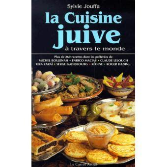 fnac livres cuisine cuisine juive à travers le monde broché sylvie jouffa achat livre achat prix fnac