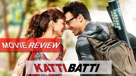 katti batti  review kangana ranaut imran khan
