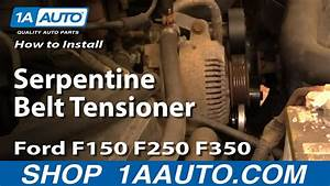 How To Replace Serpentine Belt Tensioner Ford 92