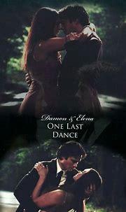 Delena one Last Dance #delena #dance #tvd #damonsalvatore ...