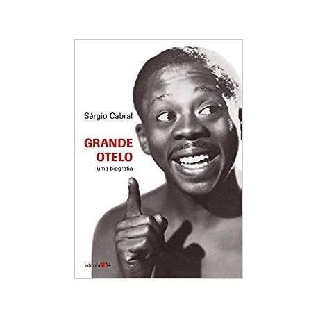 Livro: Grande Otelo - Sérgio Cabral - Livraria Taverna