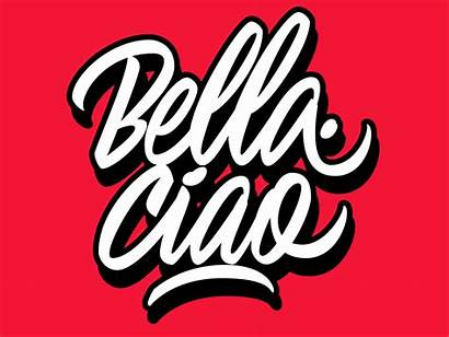 Ciao Bella Dribbble Bellaciao Mirem Exemplo Lettering