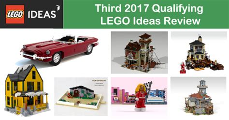 lego ideas 2018 seven new projects from 2017 qualify for lego ideas review news the brothers brick