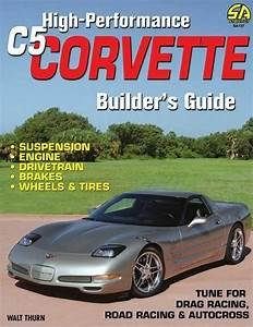 Corvette C5 High Performance Manual Builders Guide Book