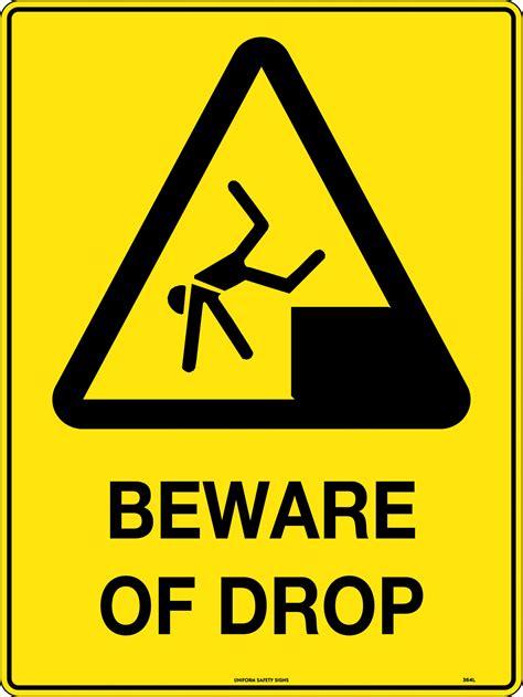 Beware of Drop | Uniform Safety Signs