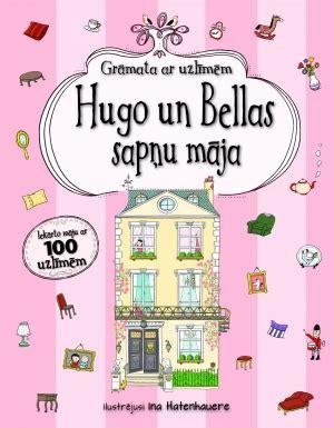 Zvaigzne ABC - Hugo un Bellas sapņu māja. Grāmata ar uzlīmēm