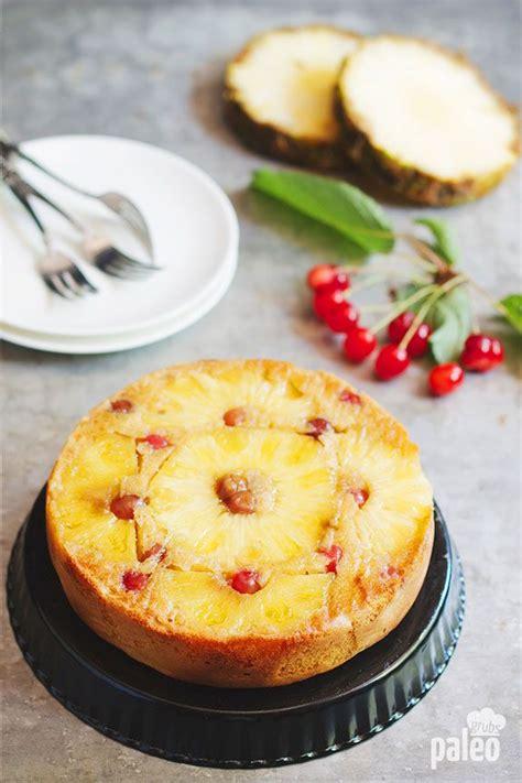 paleo pineapple upside  cake recipe paleo recipes
