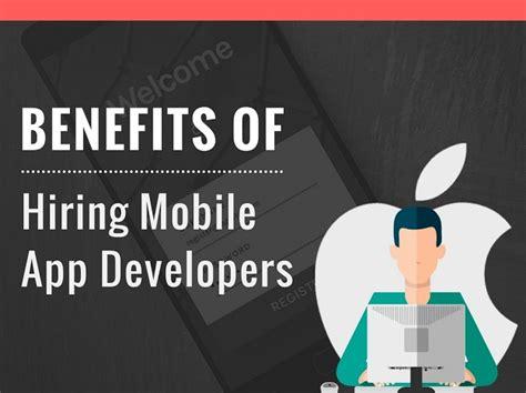app designer for hire benefits of hiring mobile app developers skytechgeek