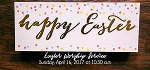 Easter Sunday Service: April 16, 2017 Mary Ester UMC