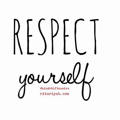 Respect Yourself Mantra Mindshift