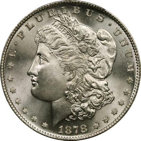1878 Morgan Silver Dollar  Silver Value