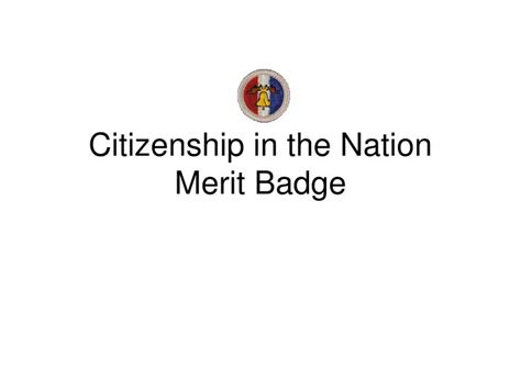 ppt citizenship in the nation merit badge powerpoint presentation id 6795545