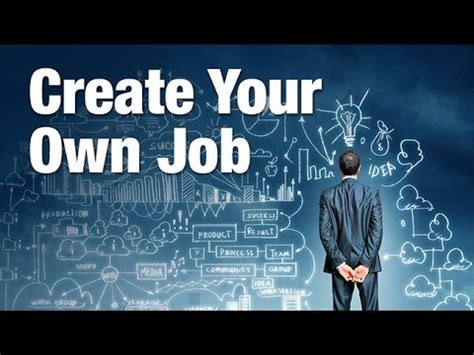 Create Your Own Job Youtube