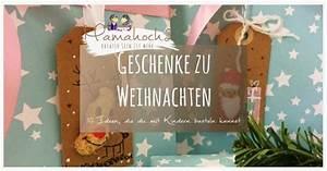 Weihnachtsgeschenke Für Mama Und Papa Selber Machen : 10 ideen f r weihnachtsgeschenke die du mit deinen kindern basteln kannst mamahoch2 ~ Markanthonyermac.com Haus und Dekorationen