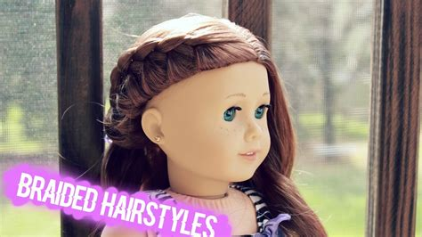 Cute Braided Hairstyles For Ag Dolls!