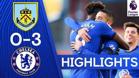 Burnley 0-3 Chelsea | Ziyech Grabs a Goal & Assist on ...