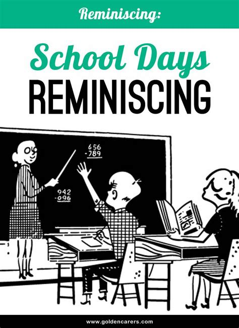 school days reminiscing cards  month teaching