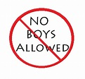No Boys Allowed | Sustainably Single Parenting