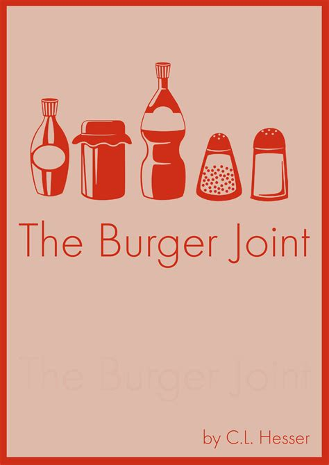 The Burger Joint Short Fiction By Cl Hesser Popcorn