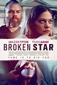 Thriller 'Broken Star' Coming To VOD This July ...