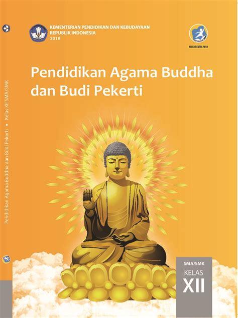 Kelas 10 sma pendidikan agama hindu dan budi pekerti guru 2017. Buku Paket Agama Kelas 12 Kurikulum 2013 - Info Berbagi Buku