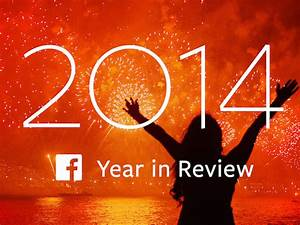 Facebook Year in Review Lets Users Share Their Highlights ...